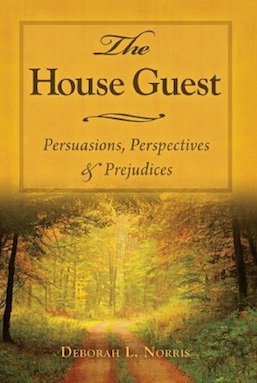 The House Guest by Deborah L Norris